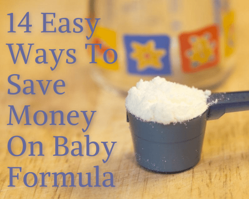 14 Easy Ways To Save Money On Baby Formula